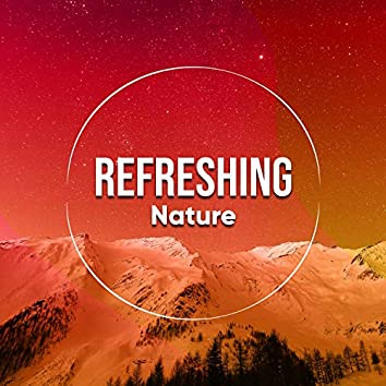 Refreshing Nature, Vol. 5