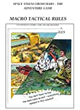 Space Vixens From Mars - The Adventure Game - Macro Tactical Rules (English Edition)