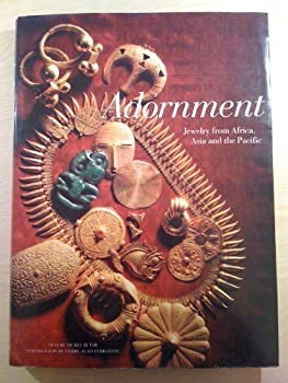 Adornment: Jewelry from Africa, Asia and the Pacific 0500016410 Book Cover