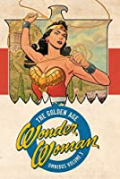 Wonder Woman: The Golden Age Omnibus Vol. 3
