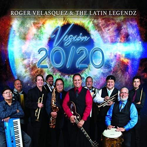 Roger Velasquez & The Latin Legendz