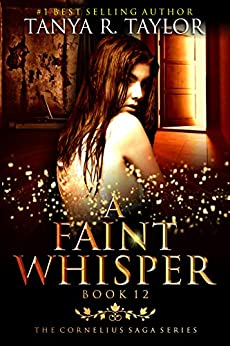 A Faint Whisper (The Cornelius Saga Book 12)