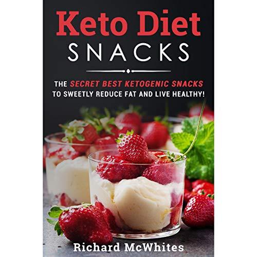 Keto Diet Snacks audiobook cover art