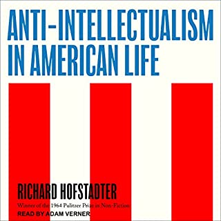 Anti-Intellectualism in American Life audiobook cover art