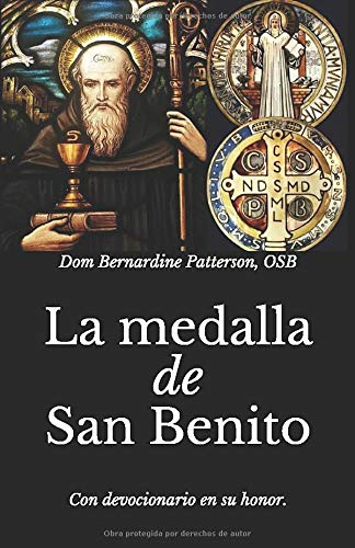 La medalla de San Benito: Con devocionario en su honor