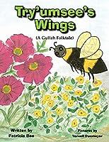 Try'umsee's Wings