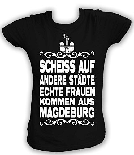 Artdiktat Damen T-Shirt Scheiß auf andere Städte - Echte Frauen kommen aus Magdeburg Größe XXL, schwarz
