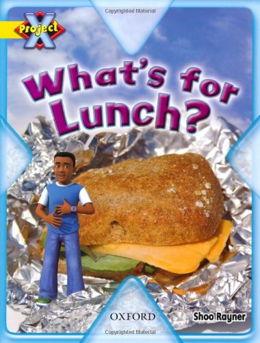 Project X: Food: What's for Lunch?の詳細を見る