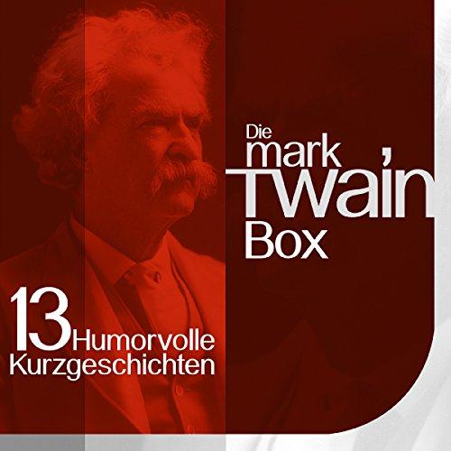 Die Mark Twain Box: 13 humorvolle Kurzgeschichten Titelbild