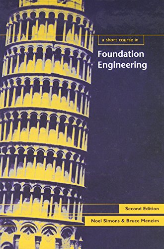 A Short Course in Foundation Engineering, 2nd edition