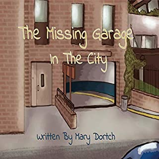 The Missing Garage in the City cover art