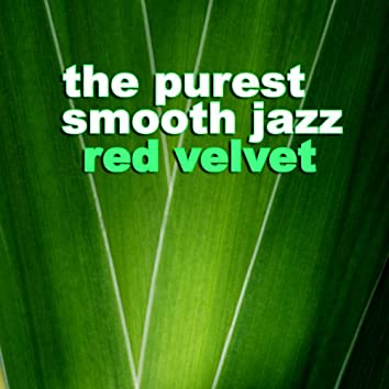 The Purest Smooth Jazz