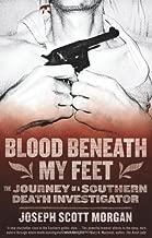 Blood Beneath My Feet by Joseph S. Morgan (Illustrated, 26 Aug 2012) Paperback