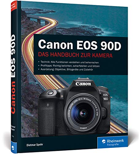 Canon EOS 90D: Das Handbuch zur Kamera