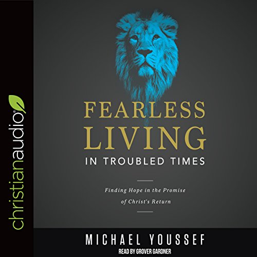 Fearless Living in Troubled Times audiobook cover art