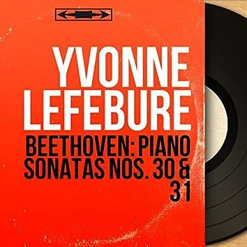 Beethoven: Piano Sonatas Nos. 30 & 31 (Mono Version)