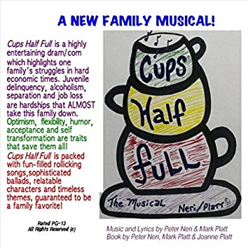 Cups Half Full (The Musical) [Live]