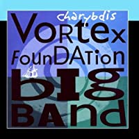 Charybdis by Vortex Foundation Big Band
