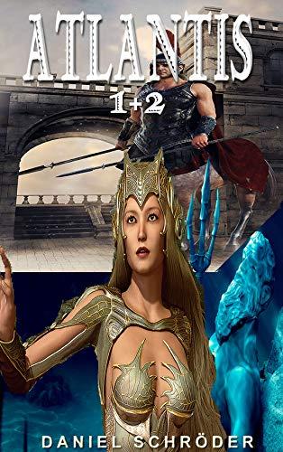 Atlantis (Teil 1 +2) + Bei den Spielen von Horada - Hyperions Quest + Continuum - Die Lustoase der Götter (German Edition)