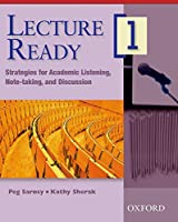 Lecture Ready 1: Strategies for Academic Listening, Note-taking and Discussion
