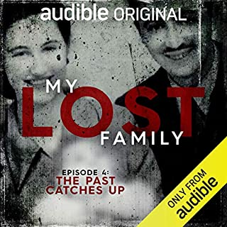 Page de couverture de Ep. 4: The Past Catches Up (My Lost Family)