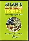 Atlante ipertestuale dei sedimenti urinari. DVD. Analisi morfologica (Vol. 1)