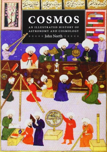 North, J: Cosmos - An Illustrated History of Astronomy and C: An Illustrated History of Astronomy and Cosmology
