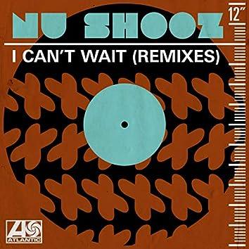 I Can't Wait (Remixes)