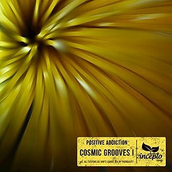 Cosmic Grooves I