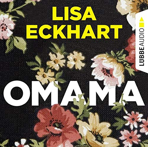 Omama Audiobook By Lisa Eckhart cover art