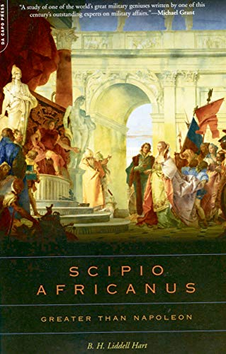 Scipio Africanus: Greater Than Napoleon (English Edition)