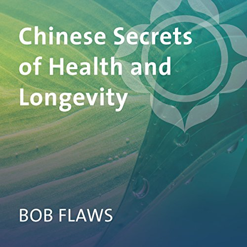 Chinese Secrets of Health and Longevity audiobook cover art