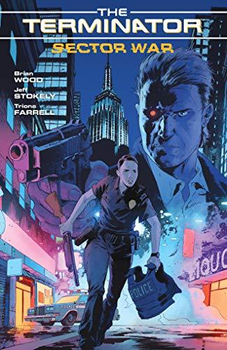 Terminator: Sector War (The Terminator, Band 1)