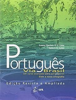 Portugues Via Brasil: Um Curso Avancado Para Estrangeiros Livro Aluno (Portuguese Edition) by Emma Eberlein O. F. Lima Sam...