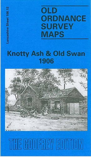 Knotty Ash and Old Swan 1906: Lancashire Sheet 106.12