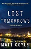 Image of Lost Tomorrows (6) (The Rick Cahill Series)
