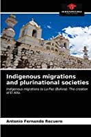 Indigenous migrations and plurinational societies