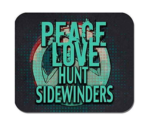 Makoroni - Peace Love Hunt SIDEWINDERS Hunt Hunting- Non-Slip Rubber - Computer, Gaming, Office Mousepad