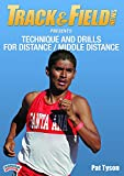 Track & Field News Presents: Technique & Drills for Distance/Middle Distance