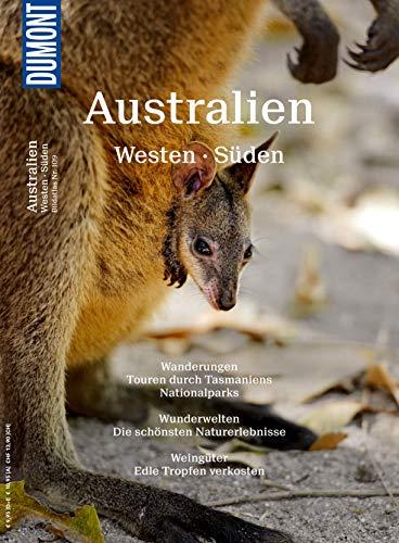 DuMont BILDATLAS Australien Westen, Süden, Tasmanien: Der rote Kontinent (DuMont BILDATLAS E-Book)