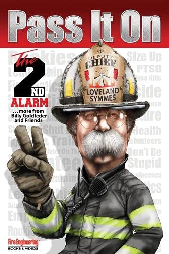 Pass It On The 2nd Alarm
