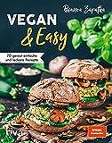 Vegan & Easy: 70 genial einfache und leckere Rezepte. Mit wenig Aufwand vegan kochen. Spiegel-Bestseller (Kindle Ausgabe)