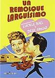 UN REMOLQUE LARGUÍSIMO DVD - Lucille Ball y Desi Arnaz - 1954