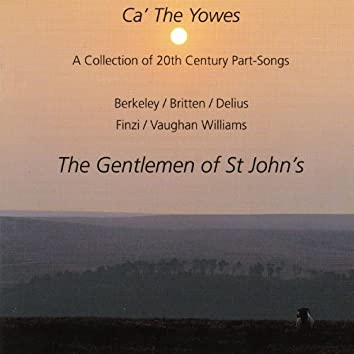 Ca' The Yowes, A collection of 20th century part songs