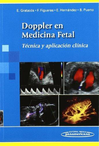 Doppler en medicina fetal: Técnica y aplicación clínica (Spanish Edition)
