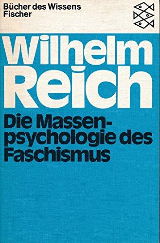 Die Massenpsychologie des Faschismus.