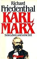 Karl Marx. Sonderausgabe. Sein Leben und seine Zeit