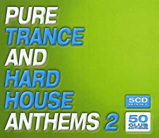 Pure Trance & Hard House Anthems 2 by Various Artists (2001-04-17)