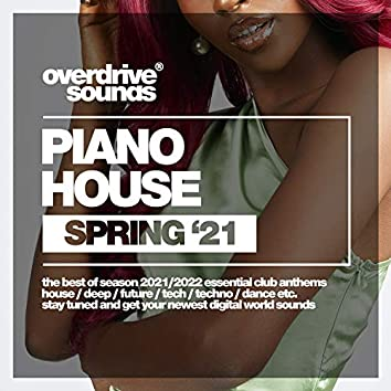 Piano House (Spring '21)