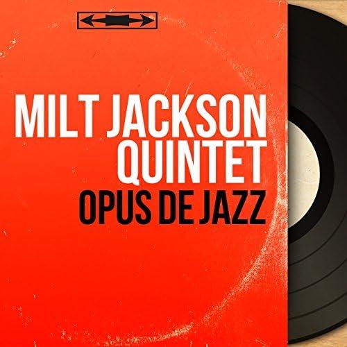 Milt Jackson Quintet feat. Kenny Clarke, Frank Wess, Hank Jones & Eddie Jones